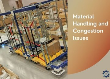 Material Handling and Congestion Issues